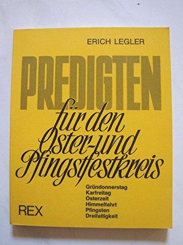 Predigten für den Oster- und Pfingstfestkreis: Legler, Erich: