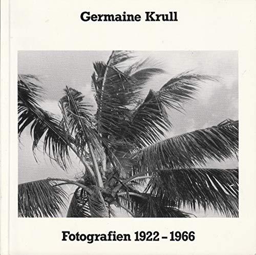 Germaine Krull : Fotografien 1922 - 1966: Klaus Honnef, Germaine