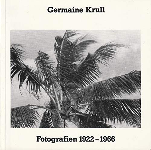 Germaine Krull: Fotografien 1922-1966 : [Rheinisches Landesmuseum Bonn, Ausstellung 10.11.-4.12.1977] (Kunst und Altertum am Rhein) (German Edition) - Krull, Germaine