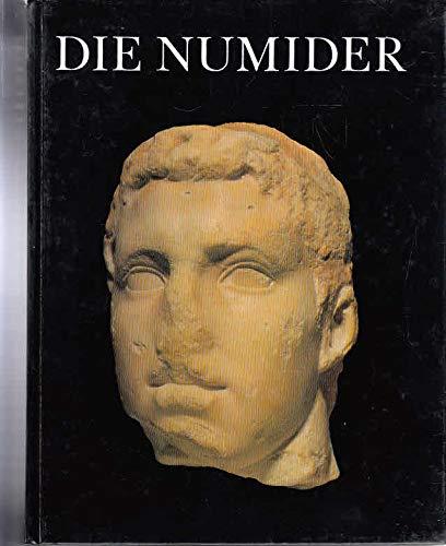 Die Numider. Reiter und Könige nördlich der Sahara.: Horn, Heinz Günter (Hrsg.) und ...
