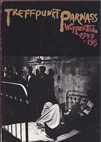 Treffpunkt Parnass Wuppertal / Crossroads Parnass - International Avant-Garde / Galerie ...