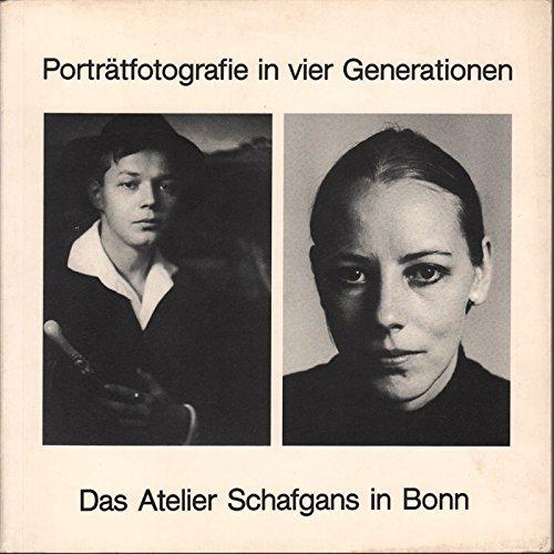 9783792705872: Portratfotografie in vier Generationen: Das Atelier Schafgans in Bonn (Kunst und Altertum am Rhein)