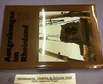 Ausgrabungen im Rheinland. 1979/80., Ausstellung 19.2. - 29.3.1981 - Hellenkemper Salies, Gisela