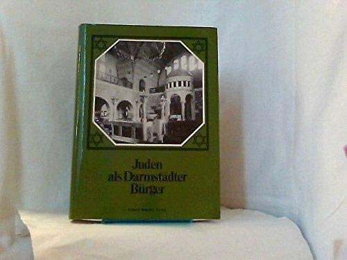JUDEN ALS DARMSTADTER BURGER.: Franz, Eckhart G.
