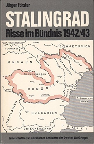 Stalingrad. Risse Im Bundnis 1942/43.: Forster, Jurgen.