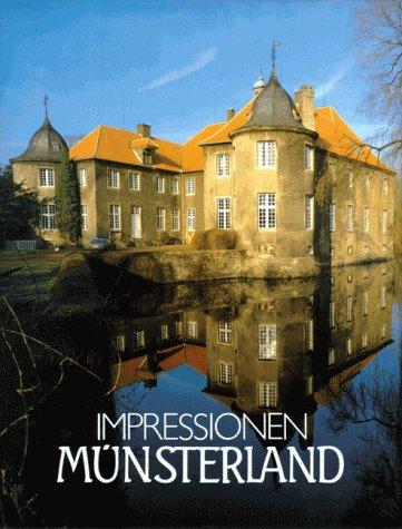 Impressionen Münsterland. ( Texte in Deutsch, Englisch, Französisch und Holländisch) Hörig, Monika ...