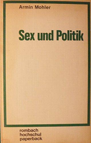 9783793009696: Sex und Politik (Rombach Hochschul Paperback) (German Edition)