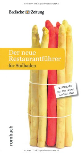 9783793050865: Der neue Restaurantführer für Südbaden: mit 80 neuen Restaurants