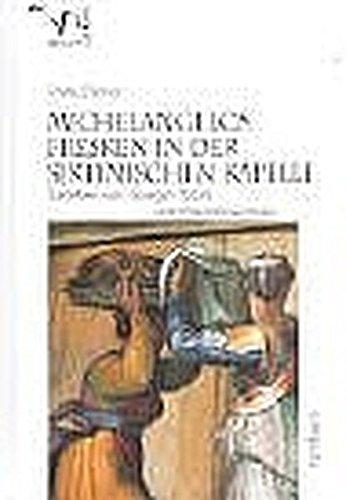9783793092810: Michelangelos Fresken in der sixtinischen Kapelle. Gesehen von Giorgio Vasari und Ascanio Condivi.