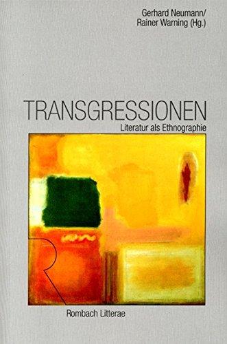 9783793093282: Transgressionen: Literatur als Ethnographie