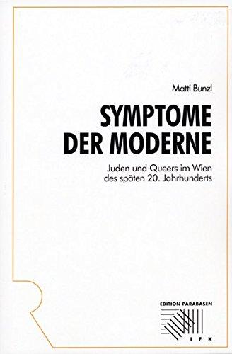 9783793094067: Symptome der Moderne: Juden und Queers im Wien des sp�ten 20. Jahrhunderts