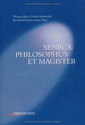 Seneca: philosophus et magister (Paperback)