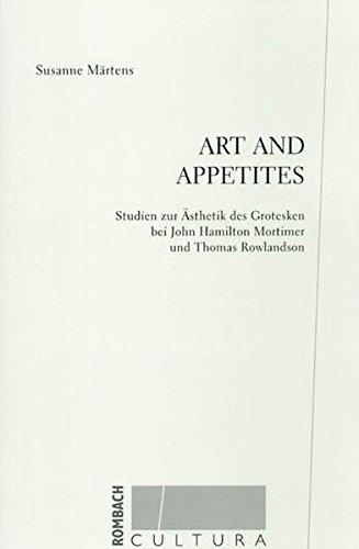 Art and Appetites: Studien zur Ästhetik des: Susanne Märtens