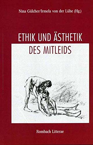 Ethik und Ästhetik des Mitleids: Nina Gülcher