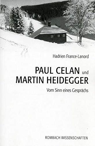 9783793094623: Paul Celan und Martin Heidegger: Vom Sinn eines Gesprächs