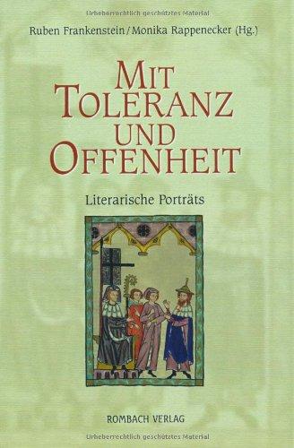 9783793094685: Mit Toleranz und Offenheit: Literarische Porträts