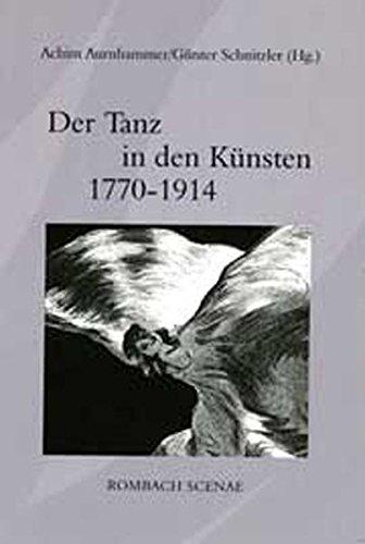 Der Tanz in den Künsten 1770 - 1914: Achim Aurnhammer