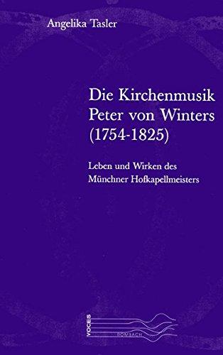 Die Kirchenmusik Peter von Winters (1754-1825): Angelika Tasler