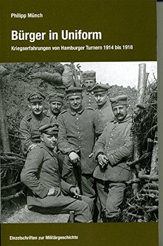 9783793095934: B�rger in Uniform: Kriegserfahrungen von Hamburger Turnern 1914 bis 1918