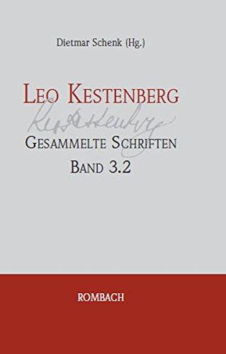Leo Kestenberg Gesammelte Schriften Band 3.2: Dietmar Schenk