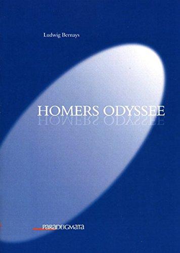 Homers Odyssee: Ludwig Bernays
