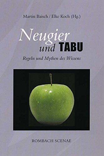 Neugier und Tabu: Martin Baisch