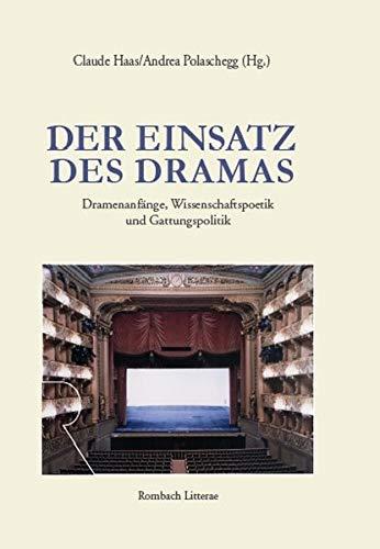 Der Einsatz des Dramas: Andrea Polaschegg