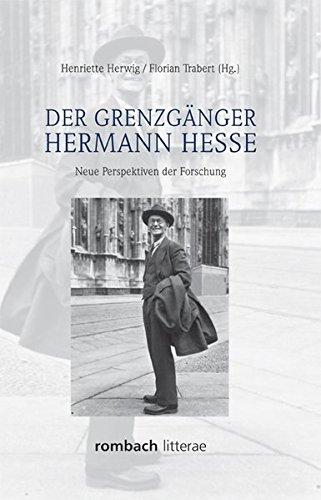 Der Grenzgänger Hermann Hesse: Henriette Herwig