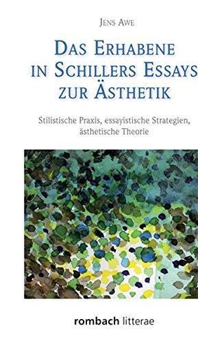 Das Erhabene in Schillers Essays zur Ästhetik: Jens Awe
