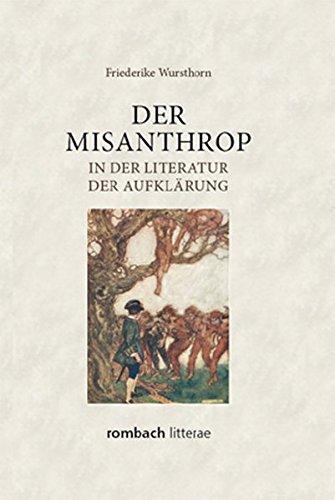 Der Misanthrop in der Literatur der Aufklärung: Friederike Wursthorn