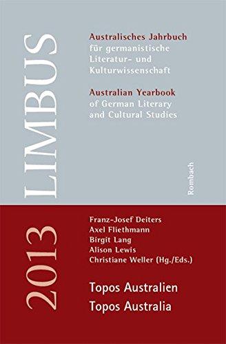 9783793097471: Limbus - Australisches Jahrbuch für germanistische Literatur- und Kulturwissenschaft Topos Australien / Topos Australia: Band 6 (2013)