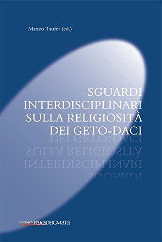 Sguardi interdisciplinari sulla religiosità dei Geto-Daci: Matteo Taufer
