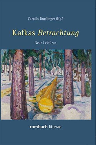 Kafkas Betrachtung: Carolin Duttlinger