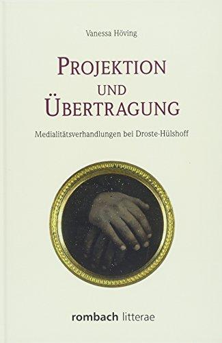 Projektion und Ubertragung: Medialitatsverhandlungen bei Droste-Hulshoff: Vanessa Hoving