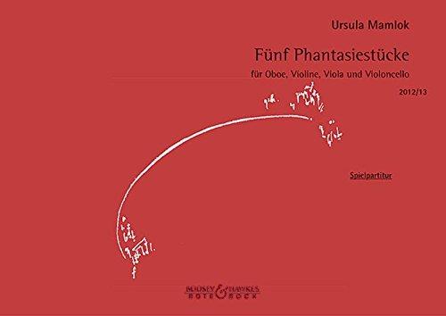 Fünf Phantasiestücke: Ursula Mamlok
