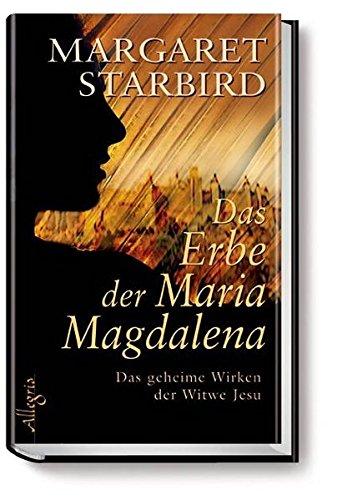 Das Erbe der Maria Magdalena (9783793420354) by [???]