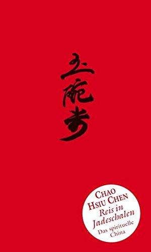 9783793420682: Reis in Jadeschalen: Das spirituelle China