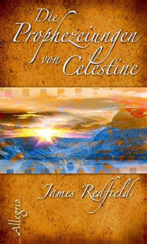 9783793421887: Die Prophezeiungen von Celestine