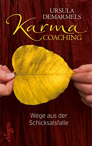 9783793422723: Karma-Coaching: Wege aus der Schicksalsfalle