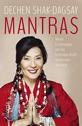 9783793422730: Mantras: Meine Erfahrungen mit der heilenden Kraft tibetischer Weisheit