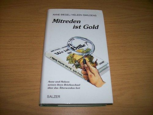 9783793602835: Mitreden ist Gold. Was heisst schon alt?