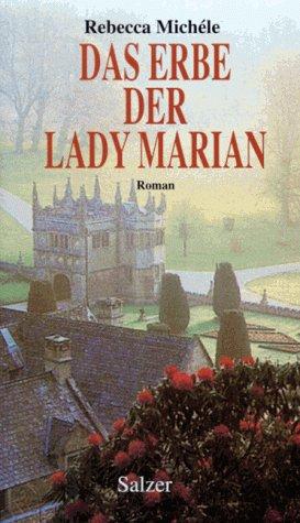9783793603467: Das Erbe der Lady Marian. Roman