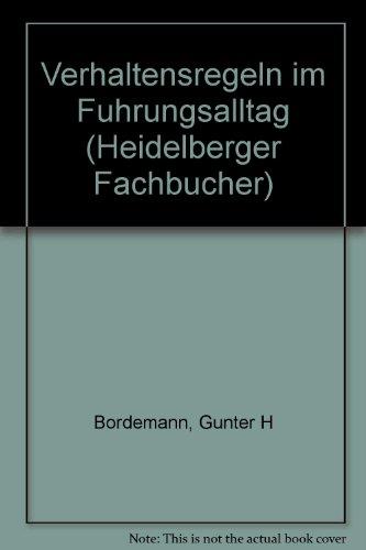 9783793876359: Verhaltensregeln im Führungsalltag (Heidelberger Fachbücher) (German Edition)