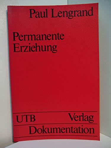 9783794026111: Permanente Erziehung. Eine Einführung