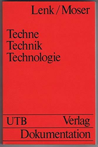 9783794026227: Techne, Technik, Technologie. Philosophische Perspektiven.