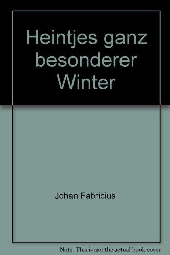 Heintjes ganz besonderer Winter: Fabricius Johan