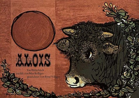 9783794102914: Alois by Bolliger, Max; Villiger, Rene