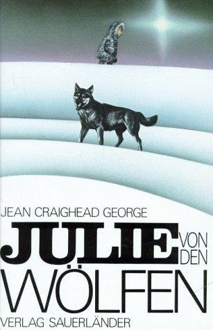 Julie von den Wölfen.: George, Jean Craighead