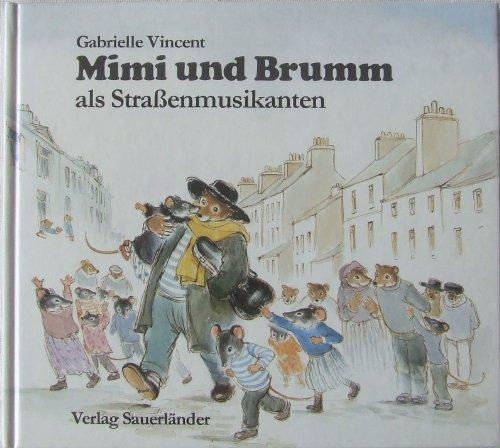 9783794122592: Mimi und Brumm als Strassenmusikanten