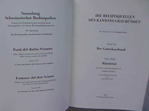Die Rechtsquellen des Kantons Graubünden. Erster Teil,: Schorta, Andrea: